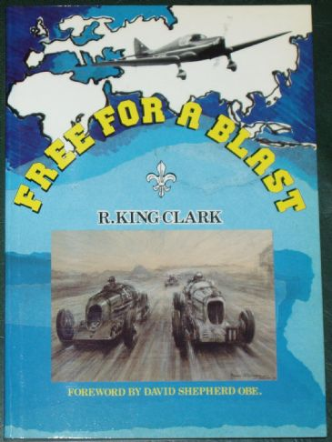 Free for a Blast, by R. King Clark